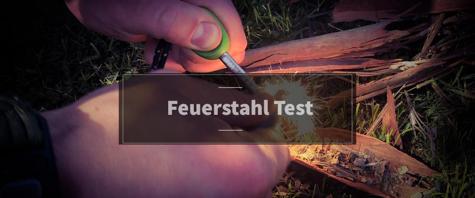 Feuerstahl Test